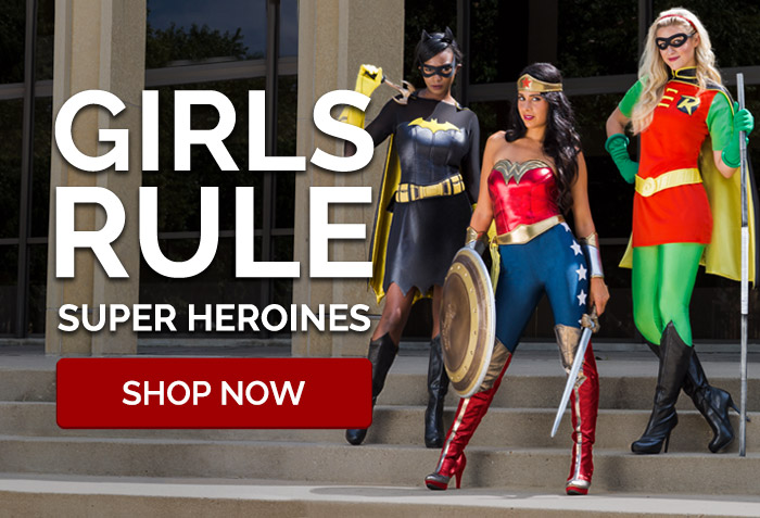 Girls Rule! Super Heroines.